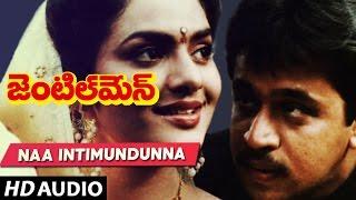 Gentleman Songs - NAA INTIMUNDUNNA song | Arjun | Madhubala | Telugu Old Songs