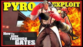 TF2: How to Burn through Gates (Pyro Exploit)