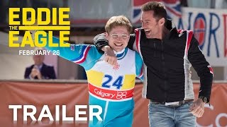 Eddie the Eagle | Official Trailer [HD] | 20th Century FOX