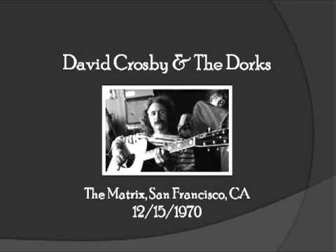 【TLRMC032】 David Crosby & The Dorks  12/15/1970