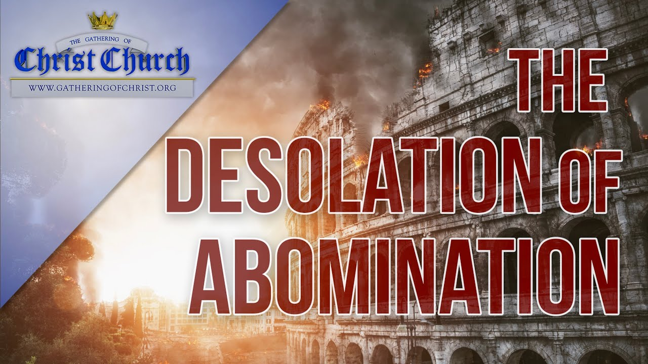 The Desolation of Abomination