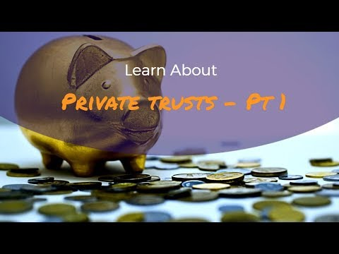 Introduction To Private Trusts & Equity