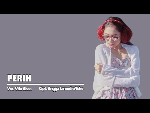 Vita Alvia - Perih