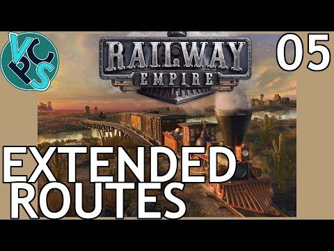 Railway Empire EP05 - Extended Routes – Upcoming Railroad Tycoon Gameplay