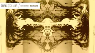 Repeat youtube video The Glitch Mob - Our Demons (Hive Remix)