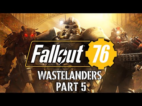 Fallout 76: Wastelanders - Part 5 - Sight Unseen