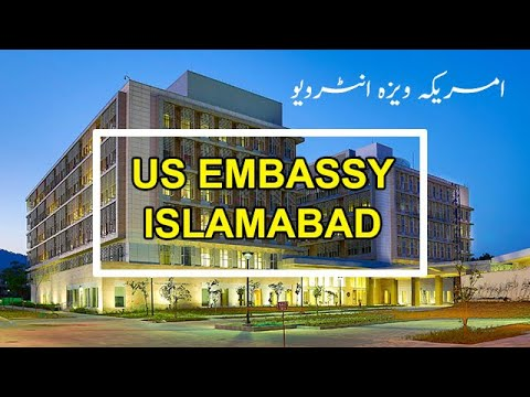 USA Visa Interview In Pakistan | US Embassy Islamabad | US Consulate In Pakistan