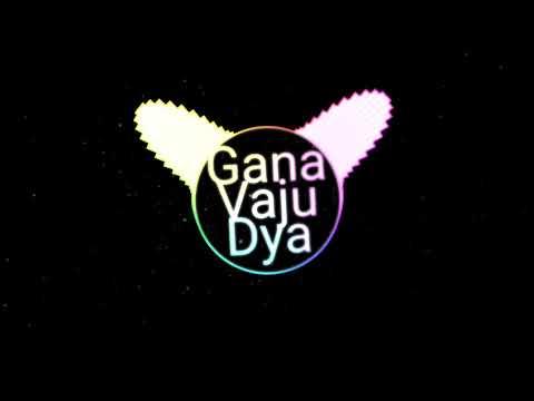 Gana Vaju Dya | DJ Mahesh And Shailesh | Marathi Nation