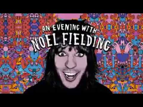 An Evening With Noel Fielding Live Full