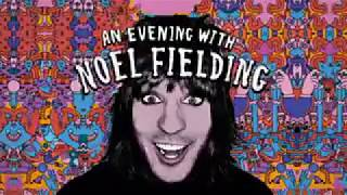 An Evening With Noel Fielding Live Full Show