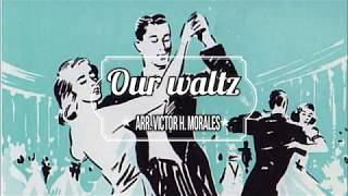 (1940s) Our waltz (piano solo)