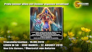 LEBEN IN 5D ~ ERIC RAINES ~ 12. AUGUST 2019 - Transinformation.net
