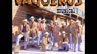 Vaqueros Musical-El Baile Pegao