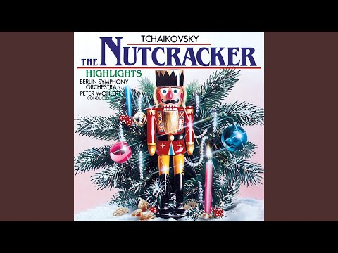 The Nutcracker, Op. 71, Act II: No. 14, Pas de deux - Sugar Plum Fairy and Her Prince