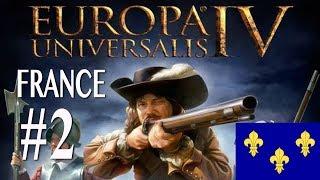Europa Universalis IV - France Campaign #2