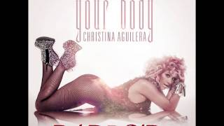 Christina Aguilera - Your Body (DJ DROID)