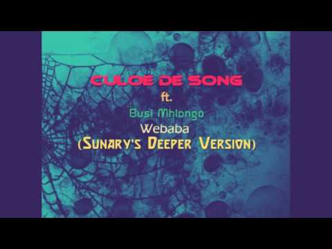 Culoe De Song Ft. Busi Mhlongo - Webaba...