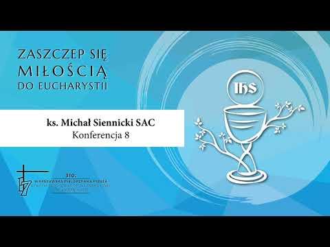 Konferencja 310. WPP AG Z Chrystusem ukrytym w Eucharystii przez życie (13 sierpnia 2021)