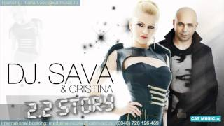 Cristina feat. DJ Sava - 2.2 Story (Official Single)