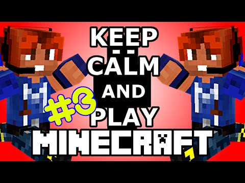 Keep Calm & Play Minecraft #3 STEVE MI PICCHIA ç_ç