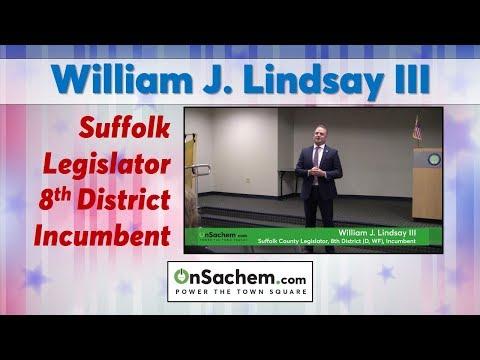 Meet The Candidates: William J. Lindsay III, Incumbent Suffolk County Legislator, 8th District