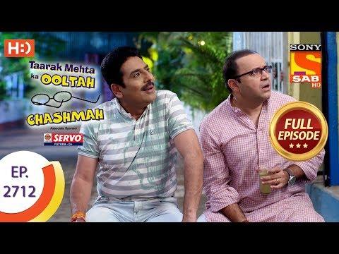 Taarak Mehta Ka Ooltah Chashmah - Ep 2712 - Full Episode - 18th April, 2019