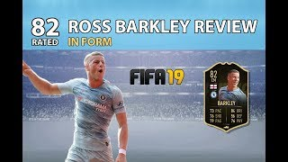 FIFA 19 ROSS BARKLEY REVIEW - 82 RATED IN FORM - ULTIMATE TEAM
