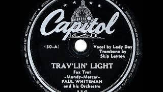 1942 HITS ARCHIVE: Trav'lin' Light - Paul Whiteman (Billie Holiday, vocal)