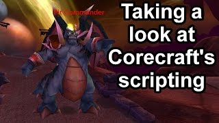 Taking a look at Corecraft's scripting [WoW TBC]