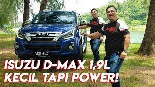 Isuzu D-MAX 1.9L Ddi Blue Power- Lagi Power, Lagi Jimat Minyak!