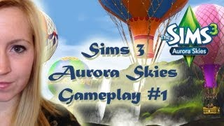 GOLD EDITION CONTENT! - AURORA SKIES GAMEPLAY #1 (SIMS 3 WORLD)
