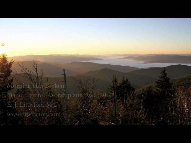 Morning Has Broken - (Piano Solo) Great Smoky Mountains Fall Sunrise