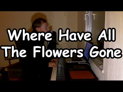 where have all the flowers gone cover youtube. Black Bedroom Furniture Sets. Home Design Ideas
