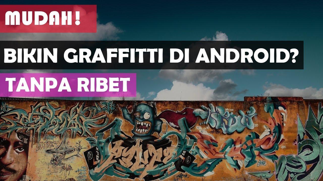 √ 10 Aplikasi Pembuat Grafiti Di Android Terbaik 2020