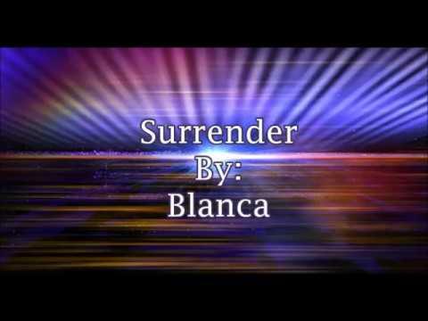 Blanca Surrender (Lyric Video)