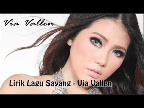 Via Vallen - Sayang Official Music Video (Lirik lagu)