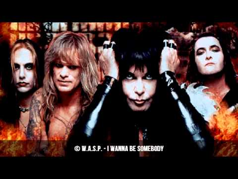 W.A.S.P. - I wanna be somebody | HQ