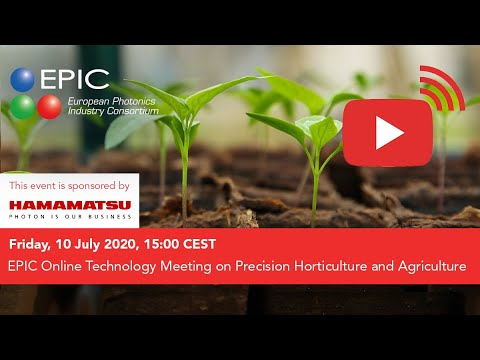 EPIC Online Technology Meeting On Precision Horticulture And Agriculture (in Cooperation With AIPH)