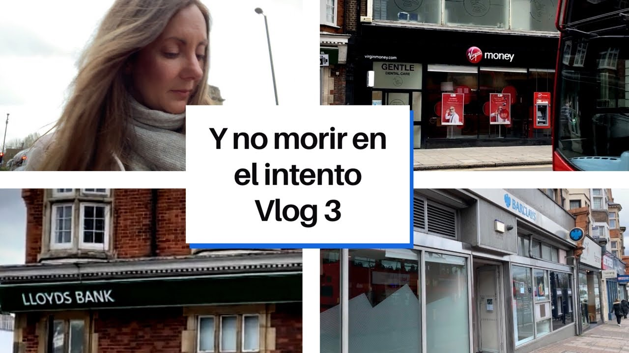 Cómo Abrir Una Cuenta Bancaria En Uk Vivir En Londres 2019 Vlog 3 Youtube