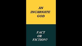 Debate - An Incarnate God: Fact or Fiction? Ijaz Ahmad vs Samuel Green