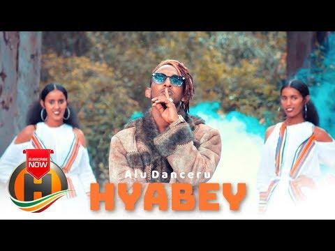 Alu Danceru ft. Hilton – Hyabey | ህያበይ – New Ethiopian Music 2019 (Official Video)
