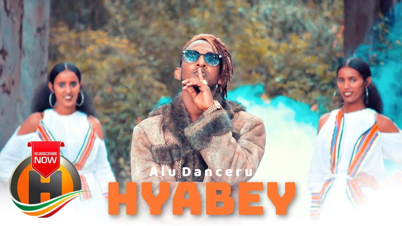 Alu Danceru ft. Hilton - Hyabey | ህያበይ - New Ethiopian Music 2019 (Official Video)