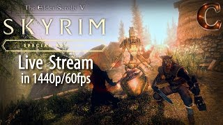 Skyrim Special Edition Live, in 1440p/60fps! A Party of Five in Skyrim, Lvl 59 Part 71 Legendary