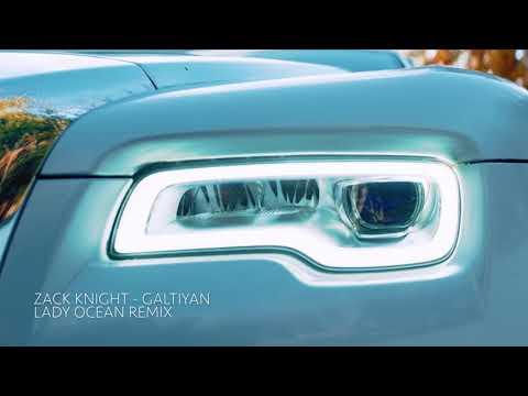 Zack Knight - Galtiyan (Lady Ocean Remix)