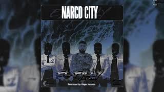 El Filly Y Sus Aliados - Narco City (Disco Completo)