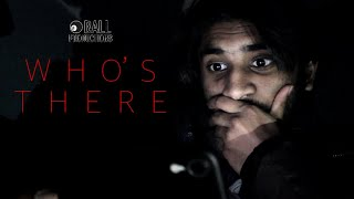 Who's There — Horror Short 2019