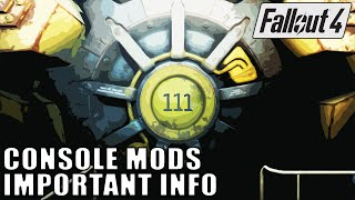 FALLOUT 4 Mods on Console - Important Information