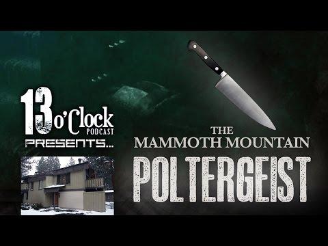 Episode 7 - The Mammoth Mountain Poltergeist
