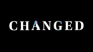 Changed Series Trailer