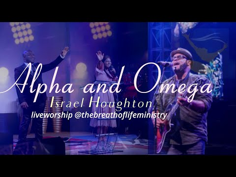 Alpha And Omega By Israel Houghton